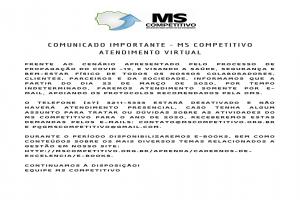 COMUNICADO IMPORTANTE - MS COMPETITIVO ATENDIMENTO VIRTUAL